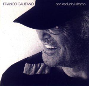franco_califano_-_non_escludo_il_ritorno_-_front